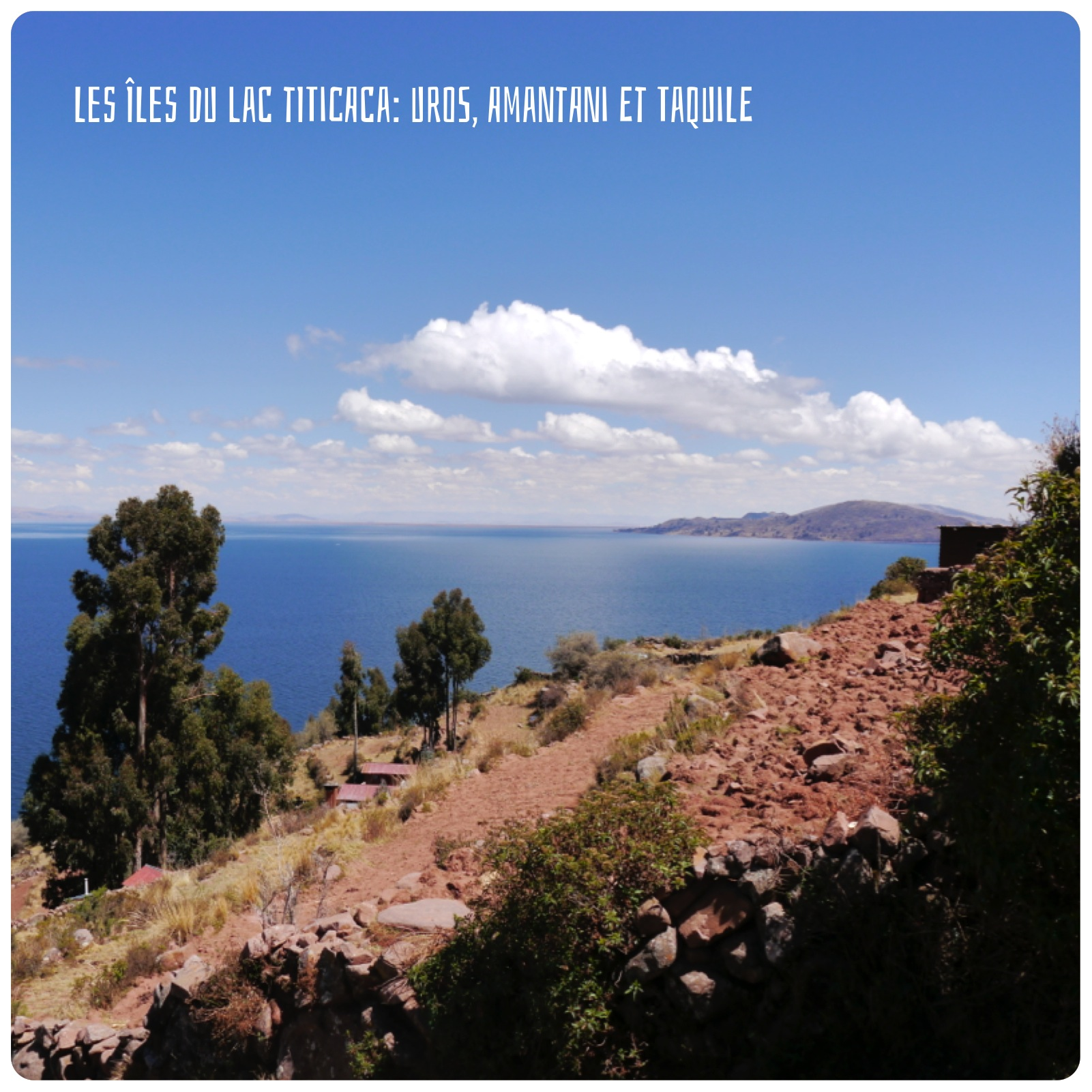 Les îles du Lac Titicaca en deux jours et sans agence